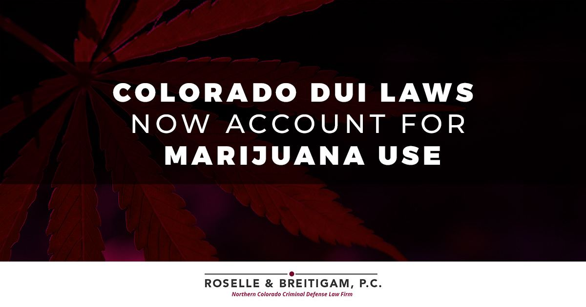 Colorado Dui Laws Now Account for Marijuana Use